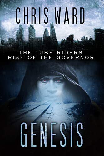 Genesis: The Rise of the Governor (The Tube Riders) (English Edition)