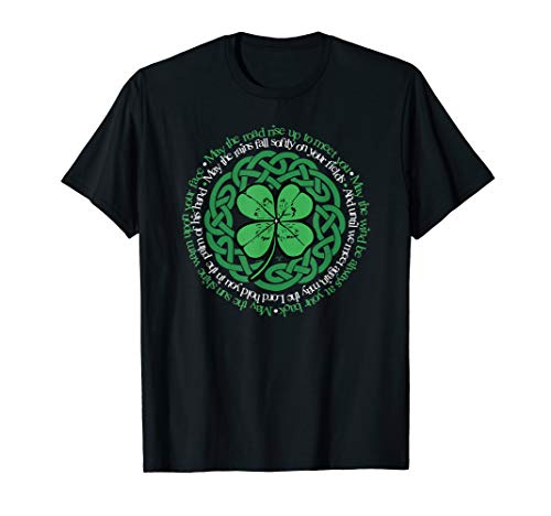 Irish Blessing, Celtic Knot & 4-Leaf Clover Luck Version B T-Shirt