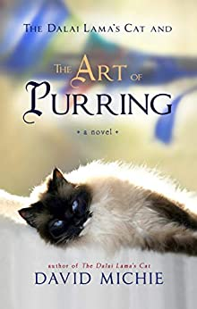 The Dalai Lama's Cat and the Art of Purring by [David Michie]