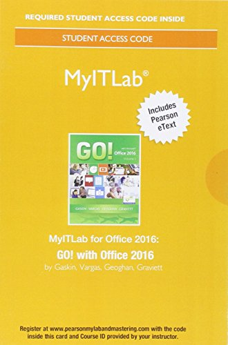MyLab IT with Pearson eText -- Access Card -- for GO! with Office 2016