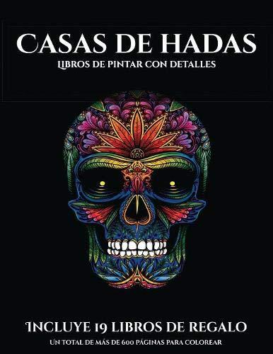 Libros de pintar con detalles (Casas de hadas): Este libro contiene 50 láminas para colorear que se pueden usar para pintarlas, enmarcarlas y / o ... en PDF e incluye otros 19 libros en PDF adici