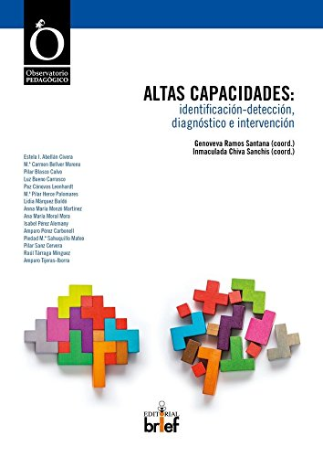 Altas Capacidades: Identificación-Detección, Diagnóstico E Intervención (Observatorio Pedagógico)
