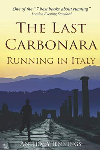 The Last Carbonara: Running in Italy