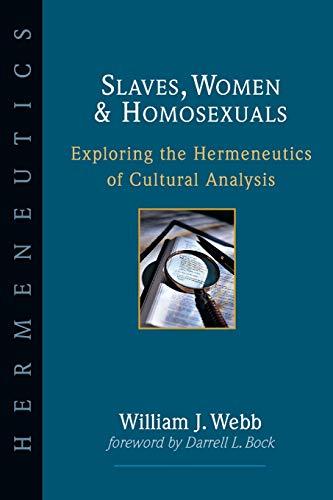 Image of Slaves, Women & Homosexuals: Exploring the Hermeneutics of Cultural Analysis