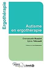 L'autisme en ergothérapie d'Emmanuelle Rossini