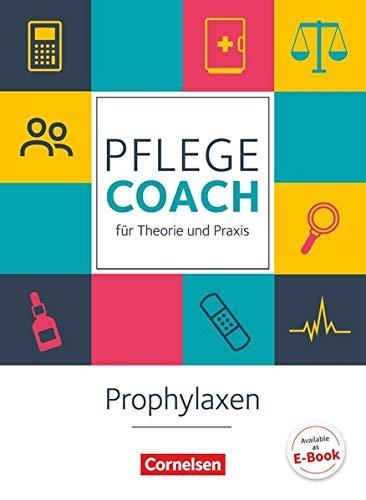 In guten Händen - Pflege-Coach für Theorie und Praxis: Prophylaxen - Fachbuch