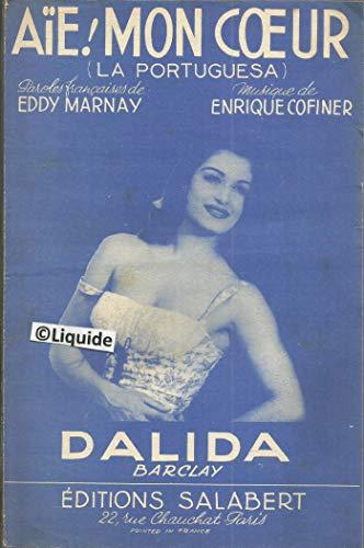 AIE MON COEUR / LA PORTUGUESA - DALIDA