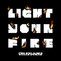the telephones「Light Your Fire」の歌詞を収録したCDジャケット画像