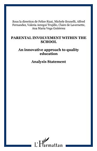 Parental Involvement Within the School An Innovative Approach to Quality Education