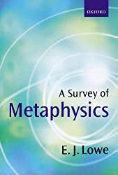 A Survey of Metaphysics by E. J. Lowe Book Cover