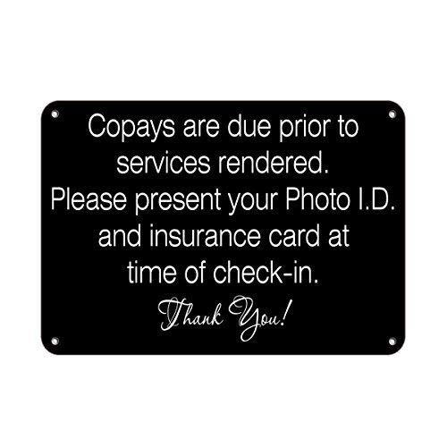 TammieLove Copays Are Due Prior to Services Show ID Insurance Card for Outdoor & Indoor Metal Sign 20,3 x 30,5 cm