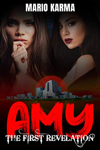 AMY: The First Revelation (English Edition)