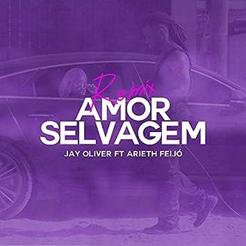 Amor Selvagem (Remix)