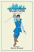 Bluefire - Fight Back or Perish