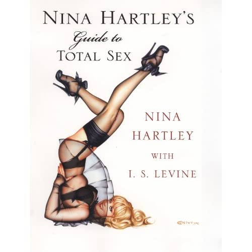 Nina Hartley's Guide to Total Sex (English Edition)