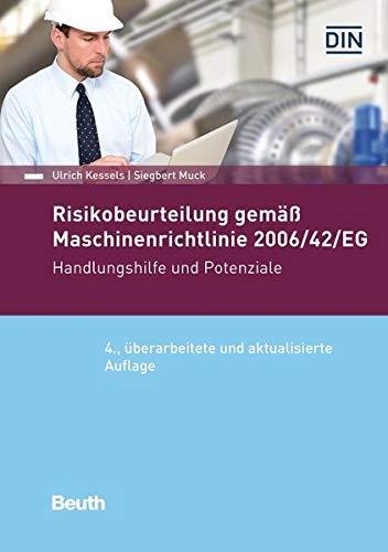 Risikobeurteilung gemäß 2006/42/EG: Handlungshilfe und Potentiale (Beuth Praxis)