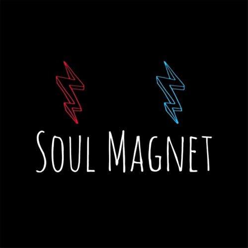 Soul Magnet