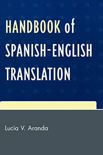 Handbook of Spanish-English Translation