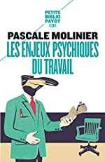 Les enjeux psychiques du travail - Introduction à la psychodynamique du travail de Pascale Molinier