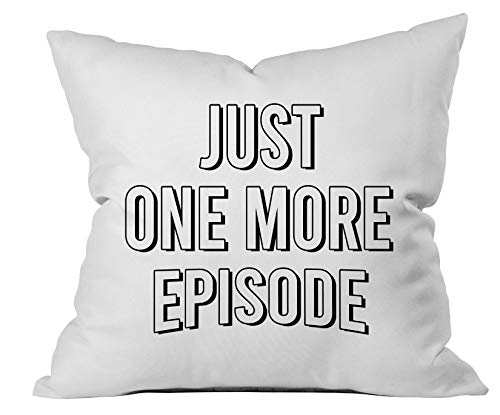 Oh, Susannah Just One More Episode White 18x18 Inch Throw Pillow Cover Dorm Room Accessories Graduation Party Supplies 2019 College Gifts