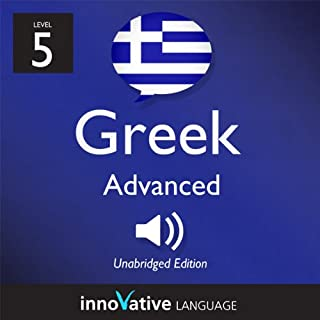 Learn Greek - Level 5: Advanced Greek, Volume 1: Lessons 1-25 cover art