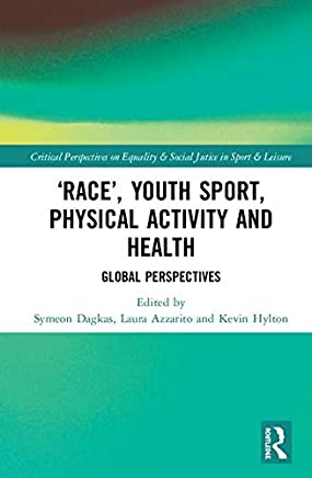 'race', Youth Sport, Physical Activity and Health: Global Perspectives