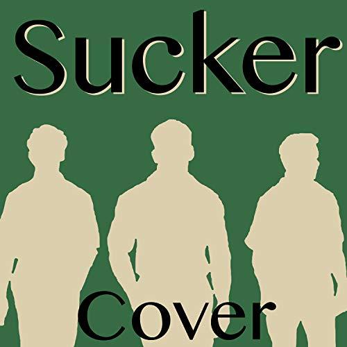 Sucker (Cover of Jonas Brothers)