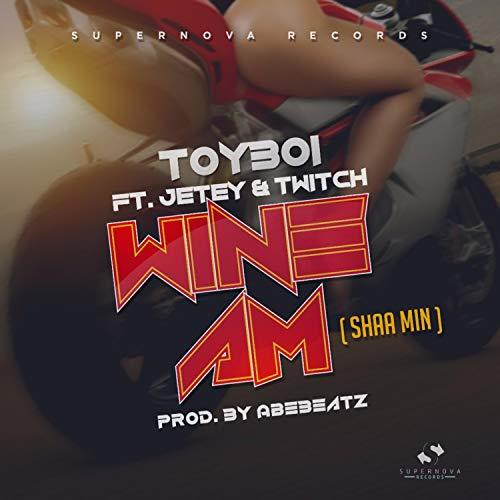 Wine Am (Shaa Min) [feat. Jetey & Twitch]