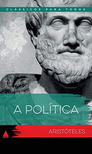 A Política (Coleção Clássicos para Todos)