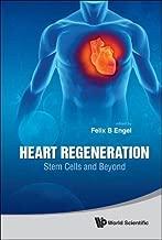 Heart Regeneration: Stem Cells and Beyond