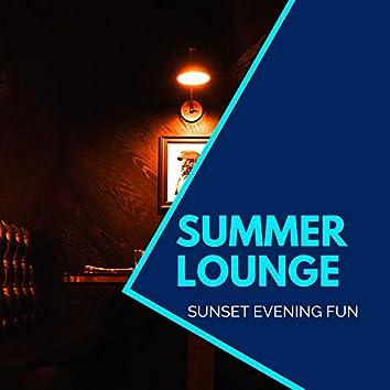 Summer Lounge - Sunset Evening Fun
