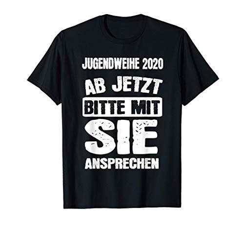 Jugendweihe 2020 Ab Jetzt Mit Sie Ansprechen Geschenk T-Shirt