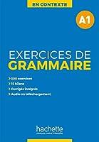En Contexte Grammaire: Exercices de grammaire A1