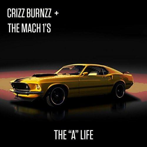 Crizz Burnzz & The Mach 1's
