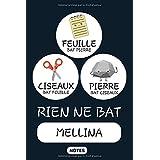 Rien ne Bat Mellina - Notes: Noms Personnalisé, Carnet de Notes pour Quelqu'un Nommé Mellina, Kawaii Pierre Feuille Ciseaux Jeu de Mots