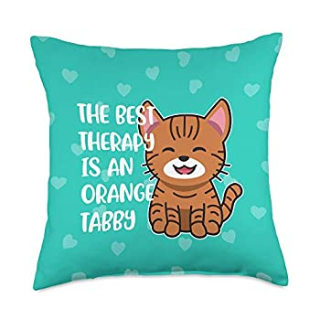 Orange Tabbycat Love Gifts for Mom or Dad The Best Therapy is a Orange Tabby Cat Throw Pillow 18x18 Multicolor