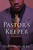 My Pastor's Keeper