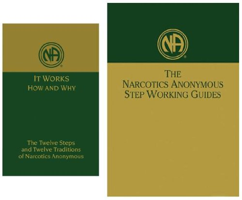 """Narcotics Anonymous: """"It Works - How and Why"""" & """"Step Working Guides"""""""