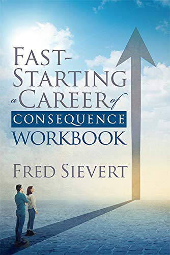 Fast Starting a Career of Consequence: Workbook (English Edition)