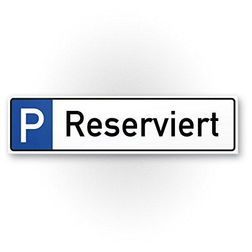 Parkplatz Reserviert Kunststoff Schild (40 x 10cm), Hinweisschild Privatparkplatz, Privatgrundstück, Parkplatzschild Reserviert - Parkplatz freihalten, vermietet, Parkverbot Falschparker