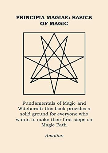 Principia Magiae: Basics of Magic (Ars Magia Book 1) (English Edition)