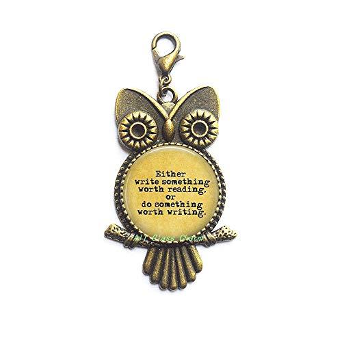 Cita: 'Either Write Something Worth Reading,or do Something Worth Writing - Cierre de langosta con cierre de cremallera para escritor, diseño de búho, AS012