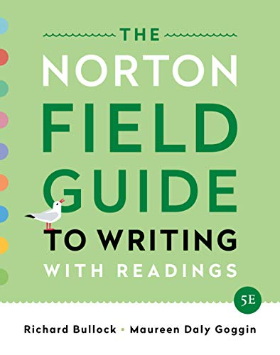 The Norton Field Guide to Writing: with Readings, MLA 2021 and APA 2020 Update Edition (Fifth Edition)