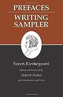 Prefaces: Writing Sampler (Kierkegaard's Writings)