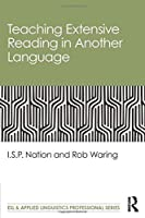Teaching Extensive Reading in Another Language (ESL & Applied Linguistics Professional Series)