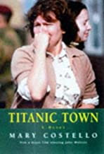 Titanic Town by Mary Costello (2000-07-25)