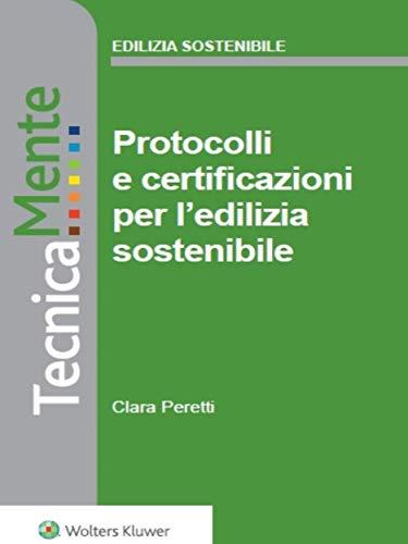 Protocolli e certificazioni per l'edilizia sostenibile (