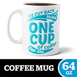 """BigMouth Inc. One Cup XL Coffee Mug -Hilarious 64oz Ceramic Coffee Cup -Reads""""I've Cut Back to Just One Cup of Coffee Per Day,"""" Perfect for Use at Home or Office, Makes a Great Gift Idea"""