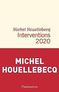 Interventions 2020 par Michel Houellebecq