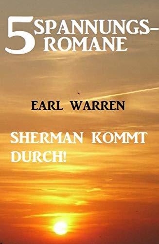 5 Spannungsromane: Sherman kommt durch!